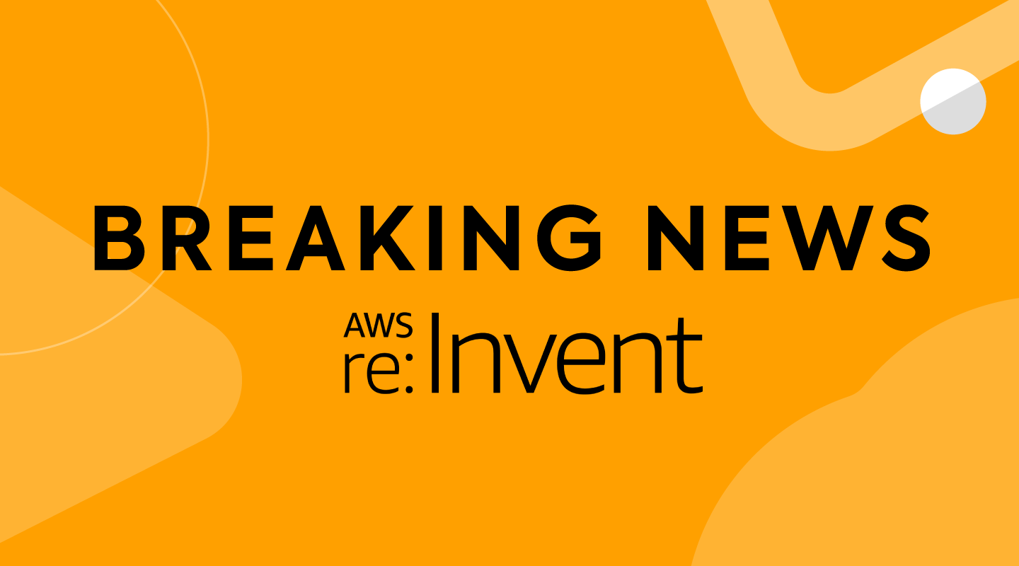News AWS re:Invent